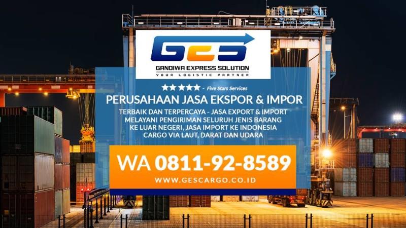 TERBAIK..!! WA 0811-92-8589 - Jasa Pengiriman ke Luar Negeri, Impor Ekspor, Freight Forwarder